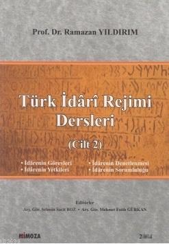 Türk İdârî Rejimi Dersleri (Cilt 2) %10 indirimli Ramazan Yıldırım