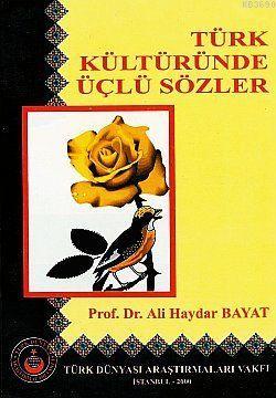 Türk Kültüründe Üçlü Sözler