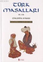Türk Masalları 3 / Cinlerin Aynası
