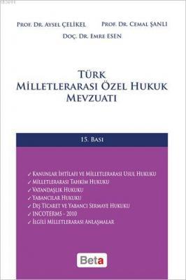 Türk Milletlerarası Özel Hukuk Mevzuatı (Ciltli)