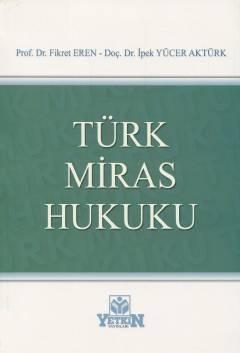Türk Miras Hukuku %7 indirimli Prof. Dr. Fikret Eren