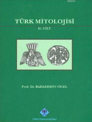 Türk Mitolojisi (Cilt 2)