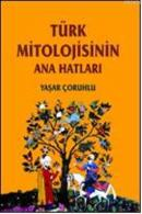 Türk Mitolojisinin Anahatları