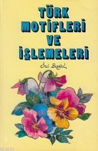Türk Motifleri ve İşlemeleri