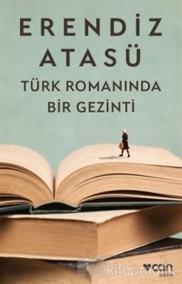Türk Romanında Bir Gezinti