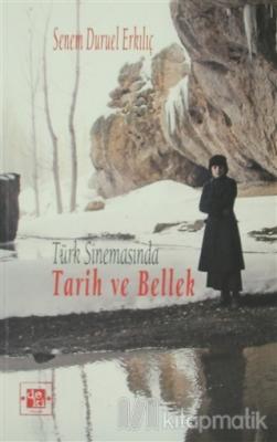 Türk Sinemasında Tarih ve Bellek