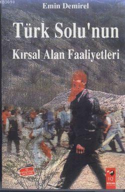Türk Solu'nun Kırsal Alan Faaliyetleri