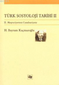Türk Sosyoloji Tarihi II