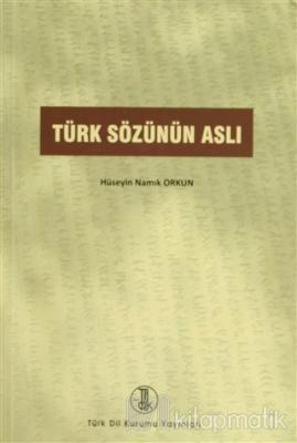 Türk Sözünün Aslı