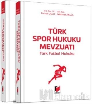 Türk Spor Hukuku Mevzuatı (2 Cilt Takım) (Ciltli)