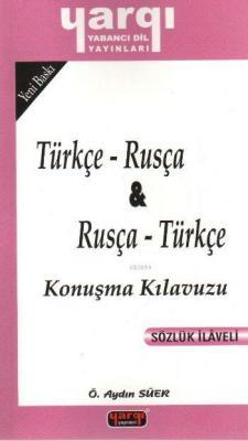 Türkçe Rusça Rusça Türkçe Konuşma Kılavuzu
