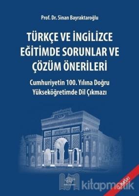 Türkçe ve İngilizce Eğitimde Sorunlar ve Çözüm Önerlileri Sinan Bayrak
