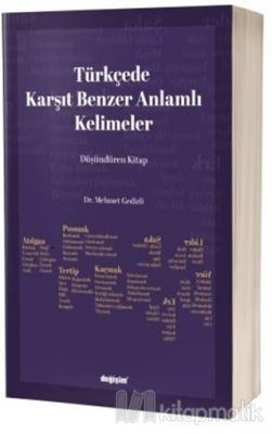Türkçede Karşıt Benzer Anlamlı Kelimeler Mehmet Gedizli