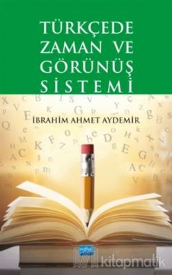 Türkçede Zaman ve Görünüş Sistemi