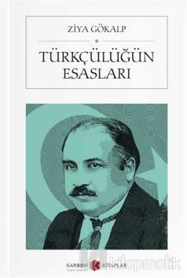 Türkçülüğün Esasları (Cep Boy)