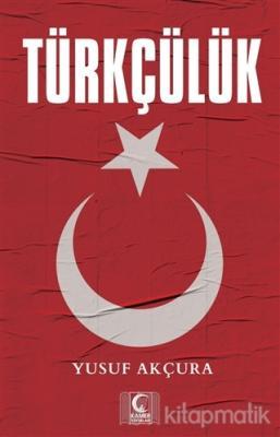 Türkçülük Yusuf Akçura