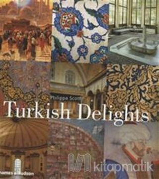 Turkish Delights (Ciltli)