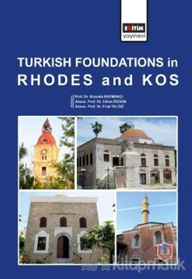 Turkish Foundations in Rhodes and Kos (Ciltli)