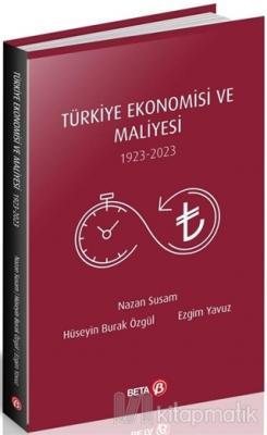 Türkiye Ekonomisi ve Maliyesi 1923-2023