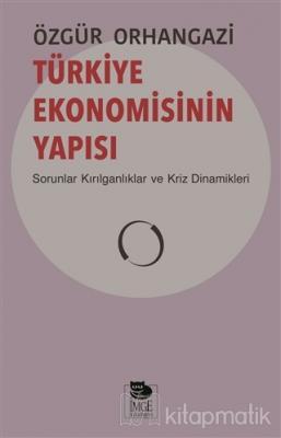 Türkiye Ekonomisinin Yapısı Özgür Orhangazi
