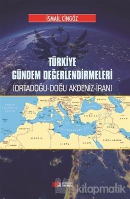 Türkiye Gündem Değerlendirmeleri