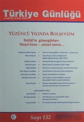 Türkiye Günlüğü Sayı: 132 Güz 2017