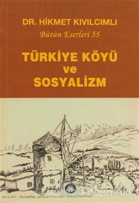 Türkiye Köyü ve Sosyalizm