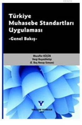 Türkiye Muhasebe Standartları Uygulaması