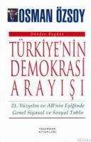 Türkiye'nin Demokrasi Arayışı