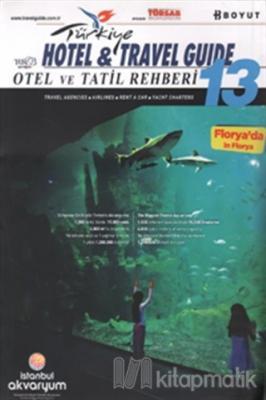 Türkiye Otel ve Tatil Rehberi -13 Hotel & Travel Guide