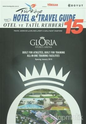 Türkiye Otel ve Tatil Rehberi -15 Hotel & Travel Guide