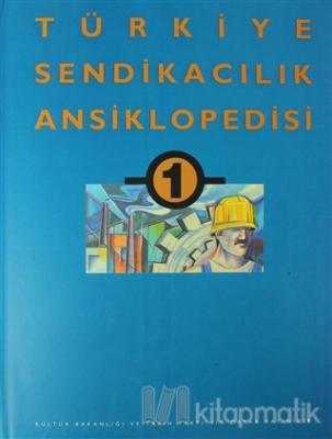 Türkiye Sendikacılık Ansiklopedisi (3 Kitap Takım) (Ciltli)