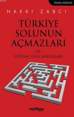 Türkiye Solunun Açmazları ve Çözüm Yolu Arayışları