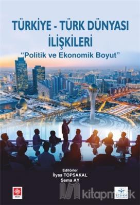 Türkiye Türk Dünyası İlişkileri