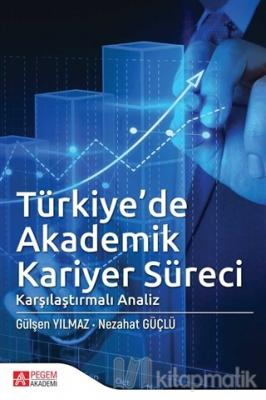 Türkiye'de Akademik Kariyer Süreci