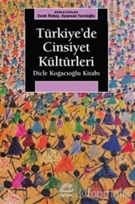 Türkiye'de Cinsiyet Kültürleri