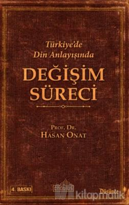Türkiye'de Din Anlayışında Değişim Süreci