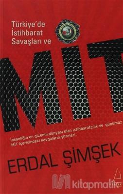 Türkiye'de İstihbarat Savaşları ve MİT