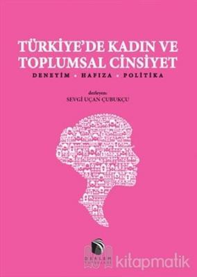 Türkiye'de Kadın ve Toplumsal Cinsiyet