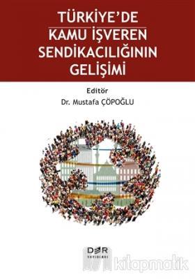 Türkiye'de Kamu İşveren Sendikacılığının Gelişimi