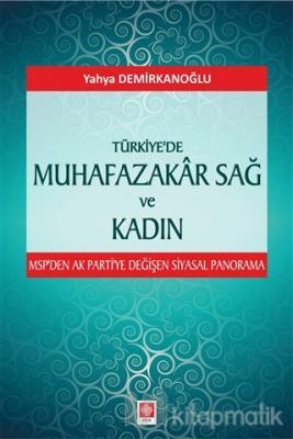 Türkiye'de Muhafazakar Sağ ve Kadın