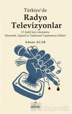 Türkiye'de Radyo-Televizyonlar Adnan Acar
