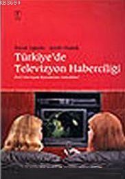Türkiye'de Tv Haberciliği