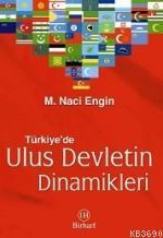 Türkiye'de Ulus Devletin Dinamikleri