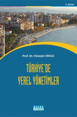 TÜRKİYEDE YEREL YÖNETİMLER