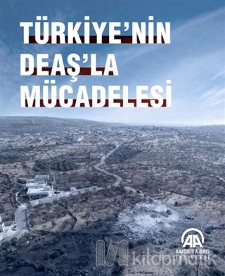 Türkiye'nin DEAŞ'la Mücadelesi