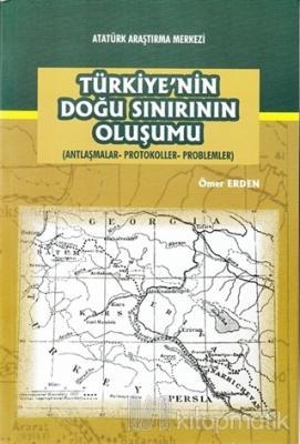Türkiye'nin Doğu Sınırının Oluşumu