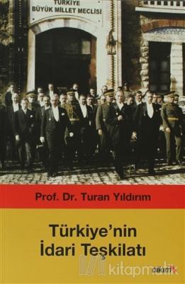Türkiye'nin İdari Teşkilatı