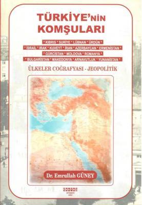 Türkiye'nin Komşuları / Ülkeler Coğrafyası - Jeopolitik