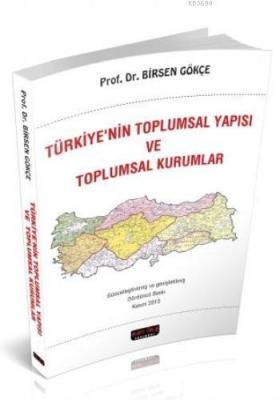 Türkiye'nin Toplumsal Yapısı ve Toplumsal Kurumlar